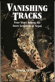 Cover of Vanishing Tracks: Four Years Among the Snow Leopards of Nepal